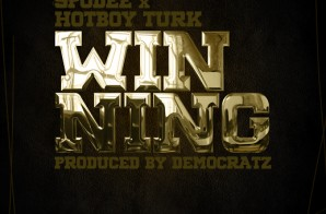 Turk x Spodee – Winning (Prod. by The Democratz)