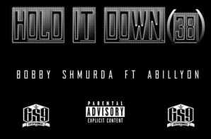 Bobby Shmurda – Hold It Down (38) Ft. Abillyon