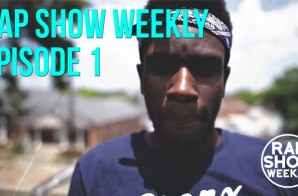 Rap Show Weekly Episode 1 featuring Alex Aff (Music Video Show)