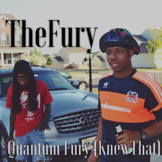 The Fury – Quantum Fury (Knew That)