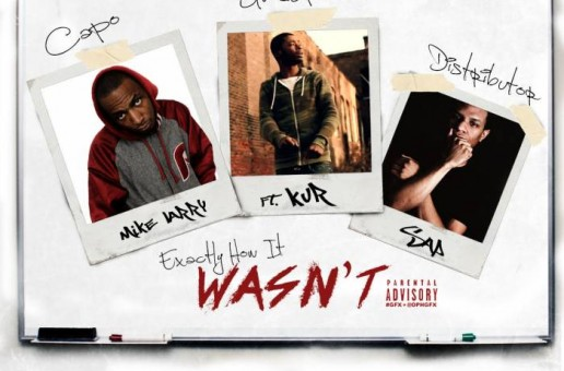 Mike Larry x Kur – Exactly How It Wasn't (Prod. by Sap)