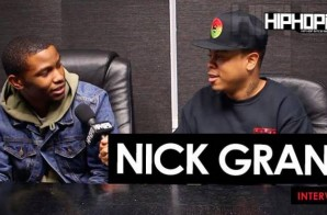 """Nick Grant Talks His New Single """"The Jungle"""", His Road to Atlanta, Spiting on Sway In The Morning, Being A Student of the Game & More (Video)"""