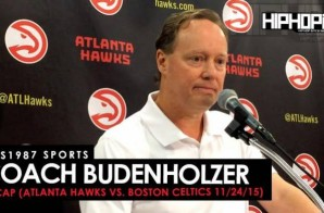 HHS1987 Sports: Coach Budenholzer Recap (Atlanta Hawks Vs. Boston Celtics 11/24/15)