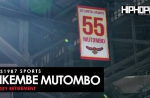 HHS1987 Sports: The Atlanta Hawks Retire Dikembe Mutombo's #55 Jersey (Video) (Shot by Terrell Thomas)