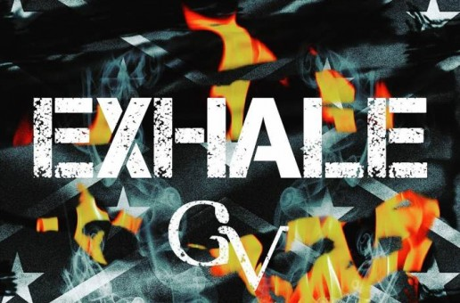GV – Exhale (Video)