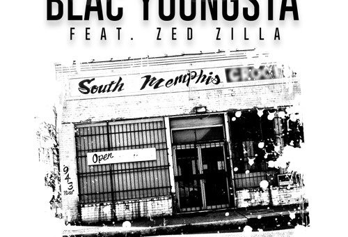 Blac Youngsta x Zed Zilla – South Memphis
