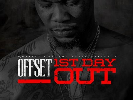 Offset – 1st Day Out (Prod. by Murda Beatz)