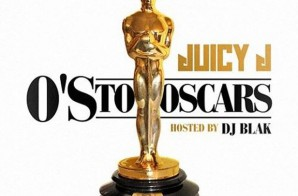 Juicy J – O's To The Oscars (Mixtape)
