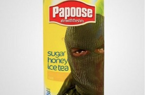 Papoose – Sugar Honey Ice Tea (Im With The Shits)