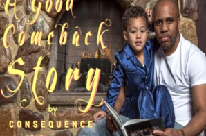 Consequence – A Good Comeback Story (EP)