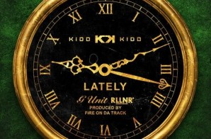 Kidd Kidd – Lately