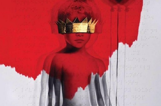 "Rihanna Releases ""Anti"" Album Artwork + Tracklist"
