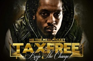 HB The Mealticket – Tax Free (Keep The Change)