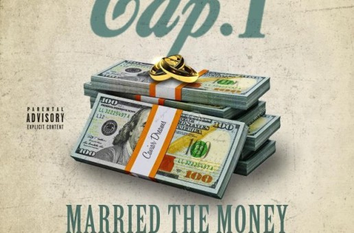 Cap 1 x Strap Da Fool – Married The Money