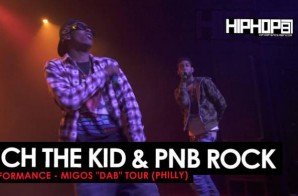 """Rich The Kid & PNB Rock Perform Live During The """"Dab Tour"""" In Philly! (Video)"""