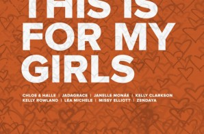 Michelle Obama – This Is For My Girls Ft. Various Artists