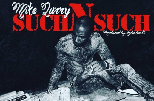 Mike Larry – Such N Such