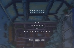 Thelonious Martin & K.eYe.D – Arnolds Rooftop
