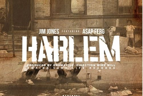 Jim Jones – Harlem Ft. A$AP Ferg