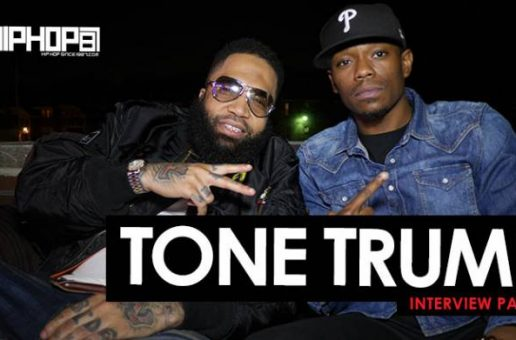 Tone Trump 2016 HipHopSince1987 Exclusive Interview (Part 3) (Video)