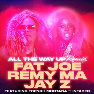 Remy Martin x Fat Joe – All The Way Up (Remix) Ft. Jay-Z
