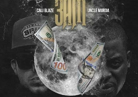 Cali Blaze x Uncle Murda – 3am
