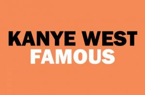 """Kanye West To Premiere Visual For """"Famous"""" At The LA Forum"""