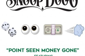 Snoop Dogg – Point Seen Money Gone Ft Jeremih