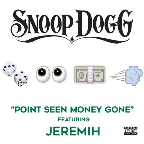 Snoop_Dogg_Point_Seen_Money_Gone