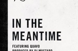 G-Easy – In The Meantime Ft. Quavo + So Much Better Ft. Playne James