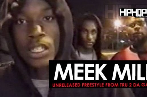 "Meek Mill Unreleased Freestyle from ""Tru 2 Da Game"" DVD Series (Throwback)"