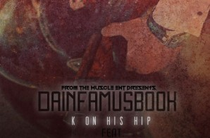 DaInfamousBook – K On His Hip Ft. Dumps Wall