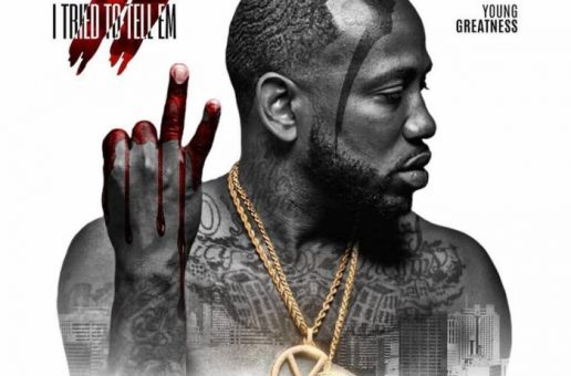 Young Greatness – Trappin