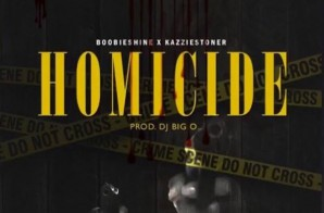 Boobie Shine x Kazzie Stoner – Homicide (Video)
