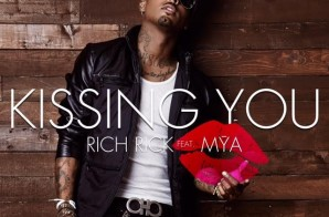 "Rich Rick ft. Mya ""Kissing You"" (Prod by Rich Rick)"