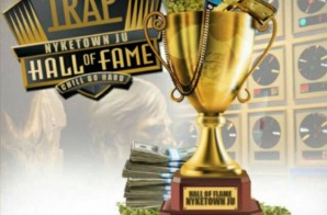 NykeTown Ju – Hall Of Fame