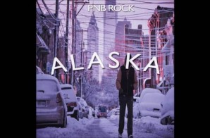 PnB Rock – Alaska (Minnesota Remix)