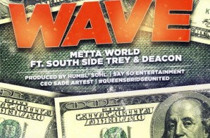 Metta World Peace x Ben Mclemore x South Side Trey x Deacon x Piff & Oun P – Wave