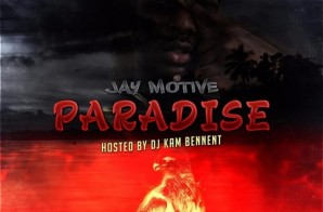 Jay Motive – Paradise (Album Stream)