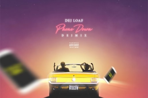 DeJ Loaf – Phone Down (DEJMIX)