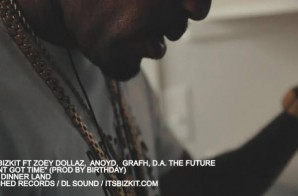 ITSBIZKIT – I Ain't Got Time Ft. Zoey Dollaz x Anoyd x Grafh x DA The Future (Video)