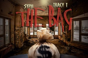 SYPH – The Bag Ft. Tracy T