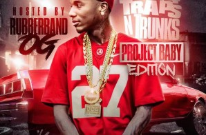 Strictly 4 The Traps N Trunks (Project Baby Edition) (Mixtape)