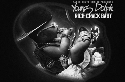 Young Dolph – Rich Crack Baby (Mixtape)
