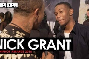 Nick Grant Talks 'Return Of The Cool', The 2016 BET Cypher, New Music with BJ The Chicago Kid, OneMusicFest & More on the 2016 BET Hip Hop Awards Green Carpet with HHS1987 (Video)