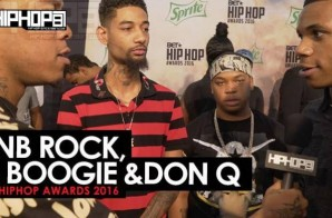 PNB Rock, A Boogie & Don Q Talk New Projects, 2016 BET Cyphers & More with HHS1987 (Video)