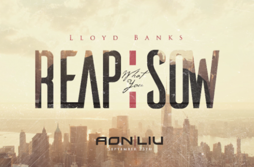 Lloyd Banks – Reap What You Sow