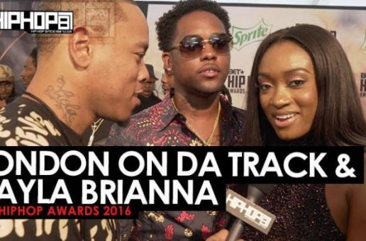 "London On Da Track & Kayla Brianna Talk ""Work For It"", New Music with Drake, New Projects & More on the 2016 BET Hip Hop Awards Green Carpet with HHS1987 (Video)"