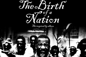 """Stream """"The Birth Of A Nation"""": The Inspired By Album"""