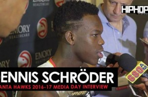 Dennis Schroder Talks Being the Hawks Starting PG, Playing with Dwight Howard, the Hawks 16-17 Season & More During 2016-17 Atlanta Hawks Media Day with HHS1987 (Video)